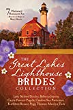 img - for The Great Lakes Lighthouse Brides Collection: 7 Historical Romances Are a Beacon of Hope to Weary Hearts book / textbook / text book