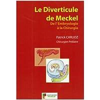 Le Diverticule de Meckel : De l'embryologie à la chirurgie