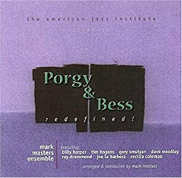 Porgy and Bess - Redefined! by MARK MASTERS (2005-03-22) - Amazon ...