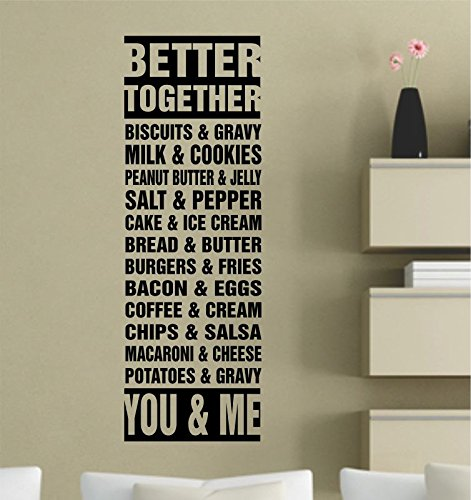 Better Together Biscuits And Gravy Milk And Cookies Peanut Butter And Jelly    Vinyl Wall Art Decal Sticker