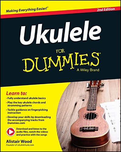 Ukulele For Dummies, Book and Online Video and Audio Instruction