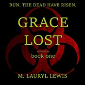 Grace Lost: The Grace Series, Book 1 | M. Lauryl Lewis