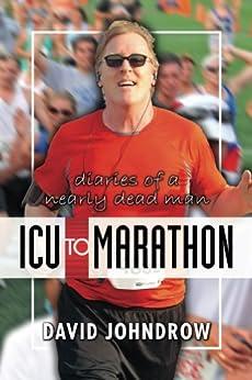 ICU to Marathon by [Johndrow, David]