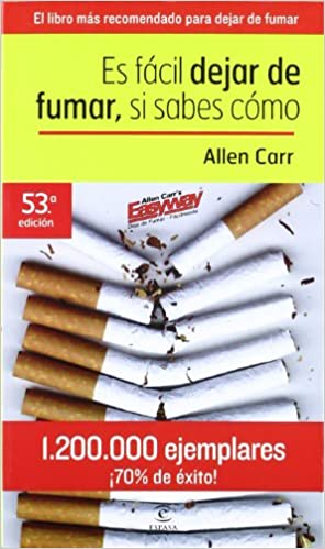 Es Facil Dejar De Fumar Si Sabes Como Carr Allan Amazon Com Mx Libros