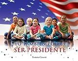Yo También Puedo Ser Presidente, Yanitzia Canetti, 1598351001