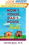 Mom's House, Dad's House for Kids: Fe...