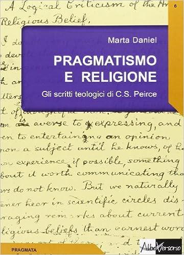Pragmatismo e religione. Gli scritti teologici di C. S. Peirce