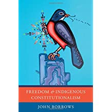Freedom and Indigenous Constitutionalism