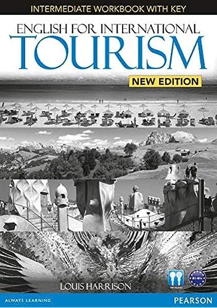 English for International Tourism Intermediate New Edition Workbook with Key and Audio CD Pack English for Tourism: Amazon.es: Dubicka, Iwonna: Libros en idiomas extranjeros