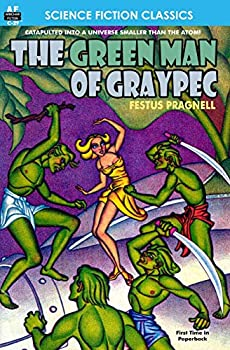 The Green Man of Graypec by Festus Pragnell science fiction and fantasy book and audiobook reviews