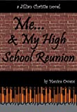 Me...and My High School Reunion (Jillian Christie Book 1)