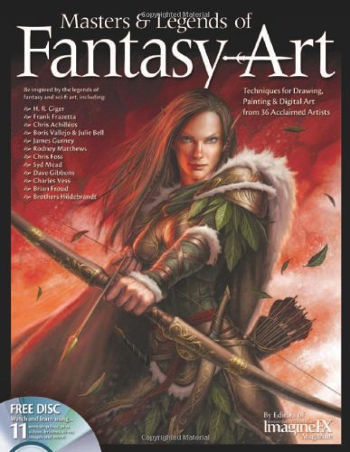 Masters & Legends of Fantasy Art: Techniques for Drawing, Painting & Digital Art from 36 Acclaimed Artists Hildebrandt Fantasy Art