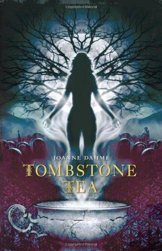 Read Online Tombstone Tea PDF