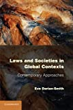 Laws and Societies in Global Contexts : Contemporary Approaches, Darian-Smith, Eve, 0521130719