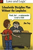 img - for Schoolwide Discipline Plan Without the Loopholes: Yeah, but- A Salamander is Not a Fish! book / textbook / text book