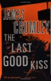 The Last Good Kiss, James Crumley, 0394759893