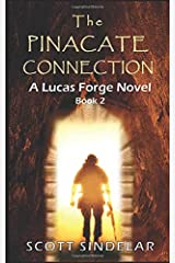 The Pinacate Connection: A Lucas Forge Novel - Book 2 (Lucas Forge Novels) Paperback