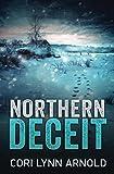 Northern Deceit (Louis Baker & Bert Hicks Book 3)