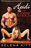 Heidi and the Kaiser, Selena Kitt, 1449975224
