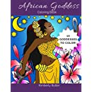 African Goddess Coloring Book: For Adults and Children