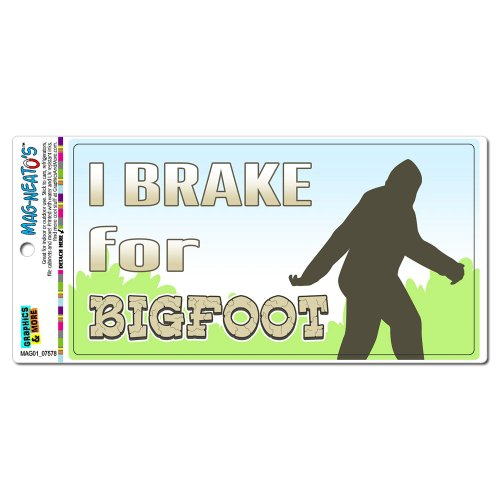 Graphics and More I Brake for Bigfoot - Sasquatch Automotive Car Refrigerator Locker Vinyl Magnet