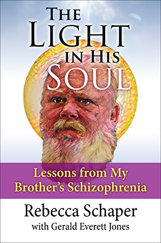 The Light in His Soul: Lessons from My Brother