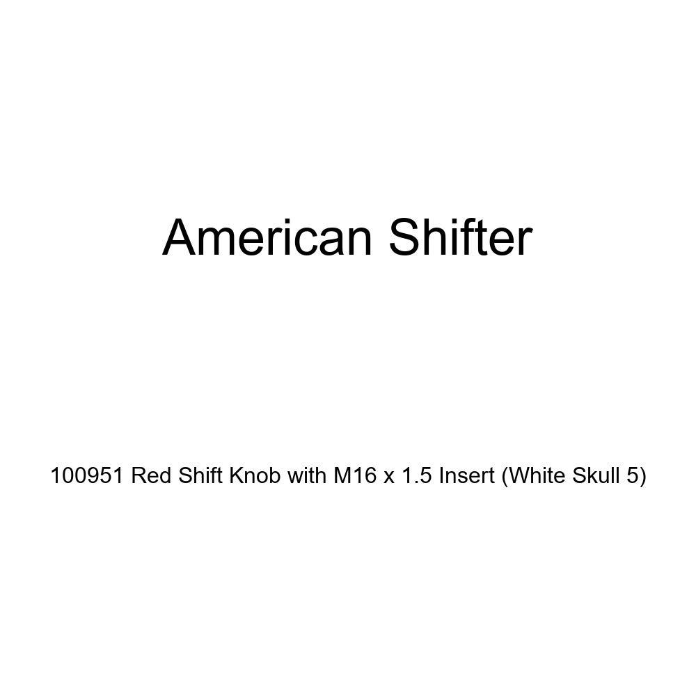 White Skull 5 American Shifter 100951 Red Shift Knob with M16 x 1.5 Insert