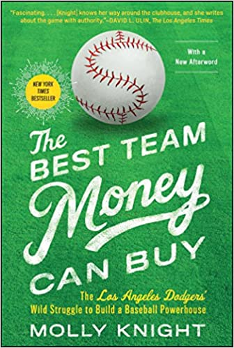 69f6b23ac82 Amazon.com: The Best Team Money Can Buy: The Los Angeles Dodgers ...