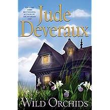 Wild Orchids: A Novel