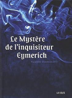 Le mystère de l'inquisiteur Eymerich, Evangelisti, Valerio