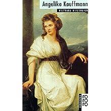 Rowohlt Bildmonographien: Kauffmann, Angelika