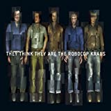 They Think They Are The Roboco by The Robocop Kraus (2005-08-02)