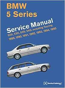 BMW 5 Series (E34) Service Manual: 1989, 1990, 1991, 1992, 1993, 1994,  1995: Bentley Publishers: 9780837616971: Amazon.com: BooksAmazon.com