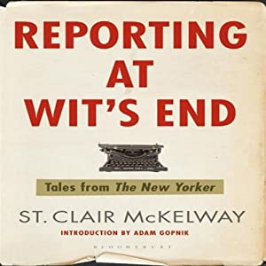 Reporting at Wit's End Audiobook