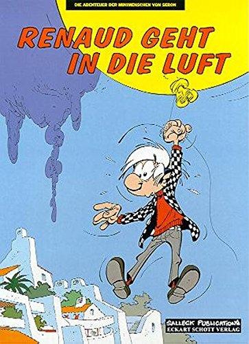 Die Abenteuer der Minimenschen: Band 25: Renaud geht in die Luft