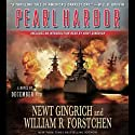 Pearl Harbor Audiobook by Newt Gingrich, William Forstchen Narrated by William Dufris