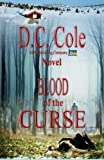 Blood of the Curse, D. C. Cole, 1886528624