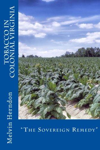 Tobacco in Colonial Virginia: