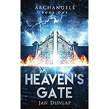 Heaven's Gate (Archangels Book 1)