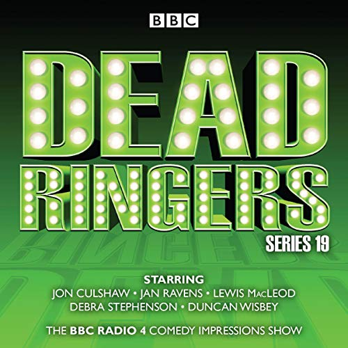 Dead Ringers: Series 19: Series 16 plus Christmas Specials: The BBC Radio 4 Impressions Show (The Of Ringer Cast)