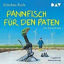 Pannfisch für den Paten Hörbuch von Krischan Koch Gesprochen von: Krischan Koch