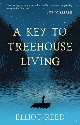 A Key to Treehouse Living by [Reed, Elliot]