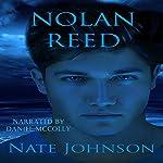 Nolan Reed | Nate Johnson