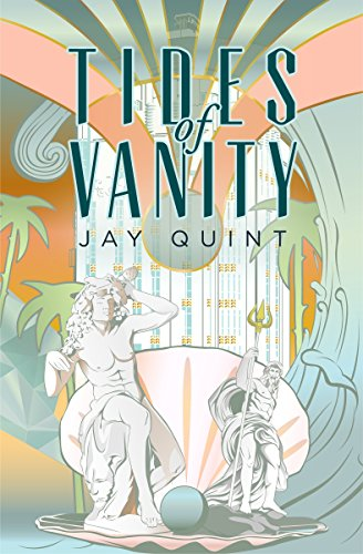 Tides of vanity ebook jay quint amazon kindle store tides of vanity by quint jay fandeluxe PDF
