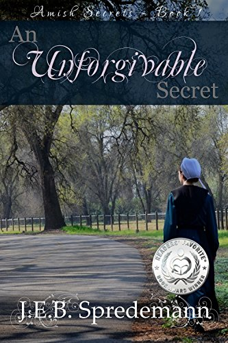An Unforgivable Secret (Amish Secrets - Book 1)