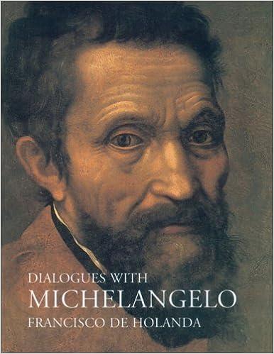 Book Dialogues with Michelangelo by Francisco de Holanda (1-Mar-2006)