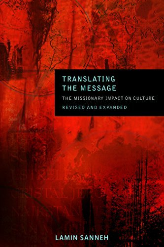 Translating the Message: The Missionary Impact on Culture (American Society of Missiology)