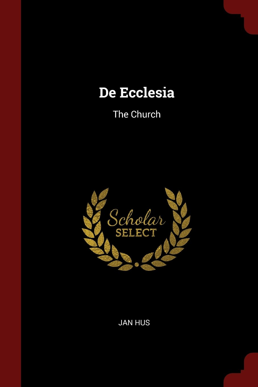Download De Ecclesia: The Church PDF