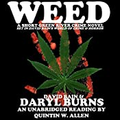 Weed: A Short Green River Crime Novel | Daryl Burns, David Bain