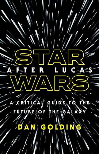 Pdf Humor Star Wars after Lucas: A Critical Guide to the Future of the Galaxy